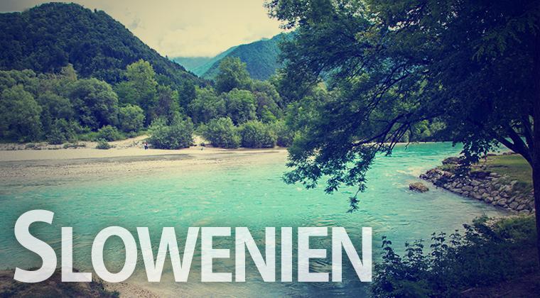 Reiseziele: Slowenien