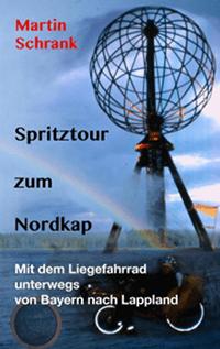 Das Cover vom Buch Spritztour zum Nordkap ist ein Buch fuer Roadtripfans