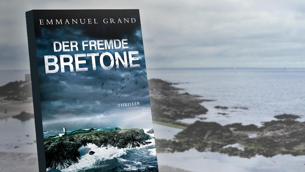 "Emanuel Grand ""Der fremde Bretone"""