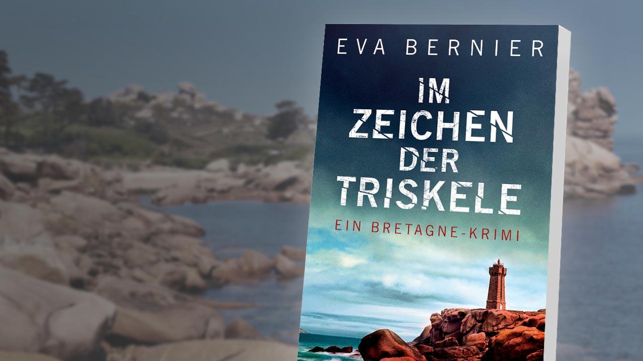 """Der charmante Bretagne-Krimi: """"Im Zeichen der Triskele"""" von Eva Bernier"""