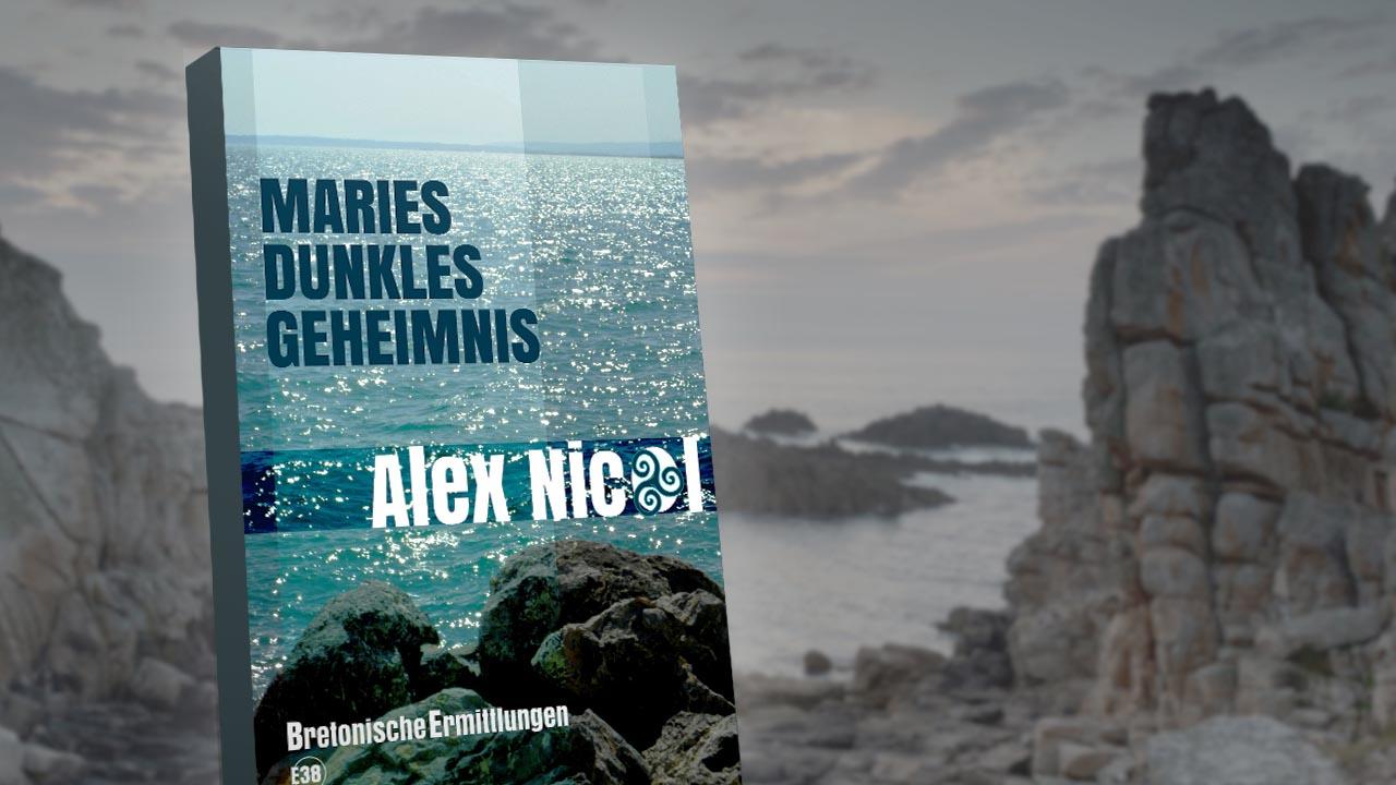 Der sympathische Bretagne-Krimi: Alex Nicols Serie um Gwenn Rosmadec